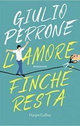 L'amore finchè resta | Giulio Perrone