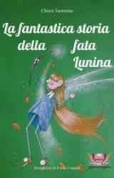 """Intervista a Chiara Taormina, autrice de """"La fantastica storia della fata Lunina"""""""