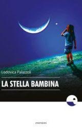 """Intervista a Lodovica Palazzoli, autrice de """"La stella bambina"""""""