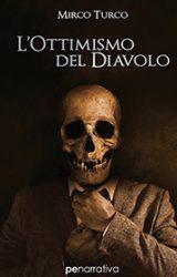 """Intervista a Mirco Turco autore de """"L'ottimismo del diavolo"""""""