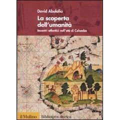 La scoperta dell'umanità | David Abulafia