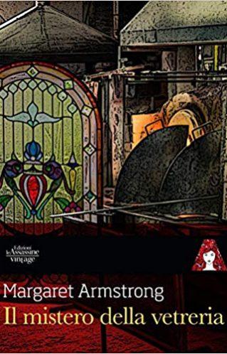 Il mistero della vetreria | Margaret Armstrong
