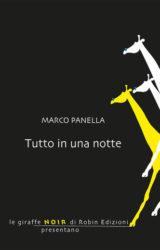 Tutto in una notte | Marco Panella
