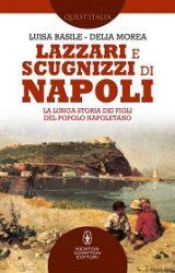Lazzari e scugnizzi di Napoli | Basile, Morea