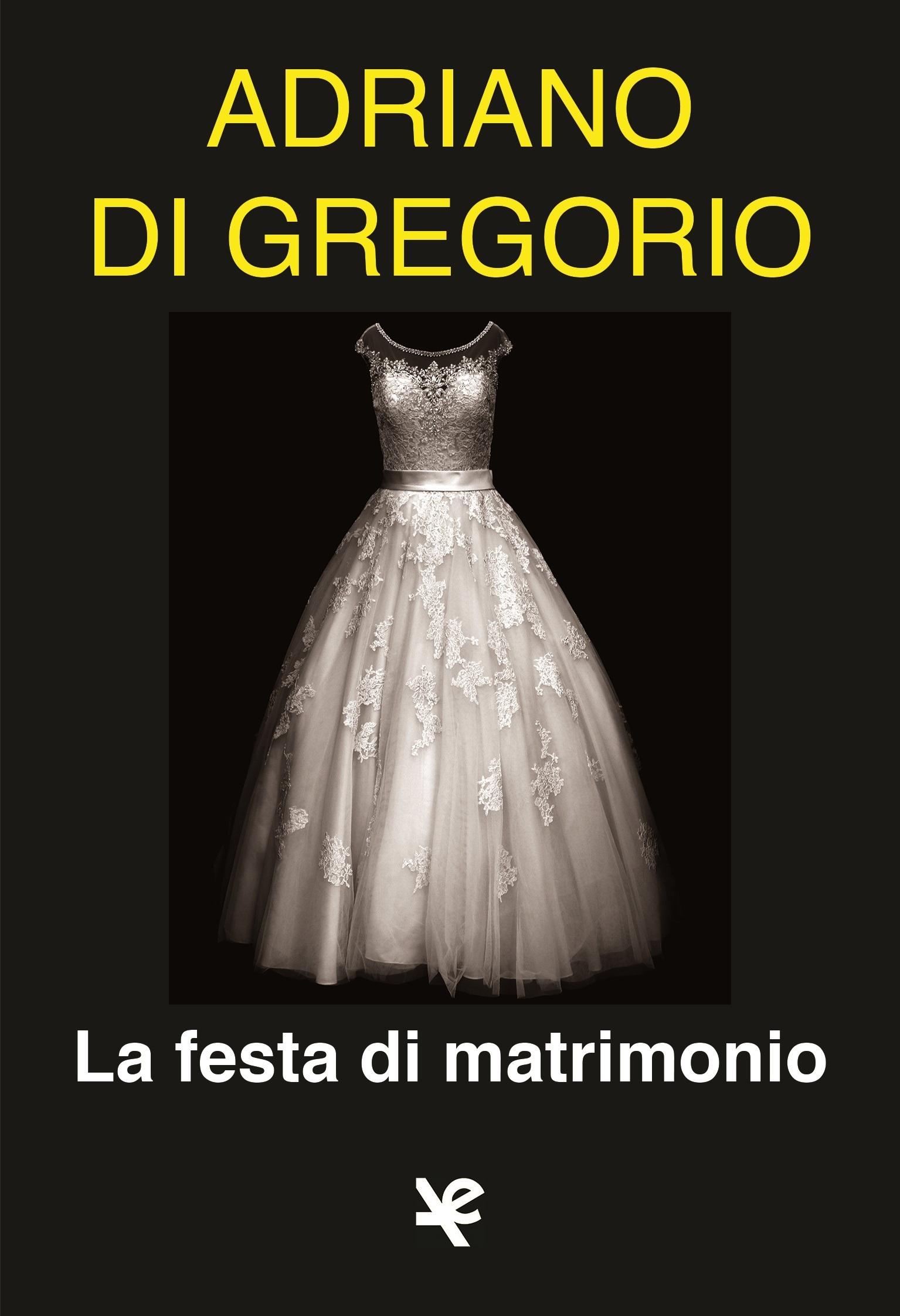 recensione La festa di matrimonio | Adriano Di Gregorio