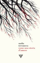 Come una storia d'amore | Nadia Terranova