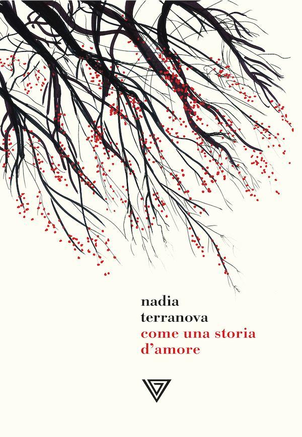recensione Come una storia d'amore | Nadia Terranova