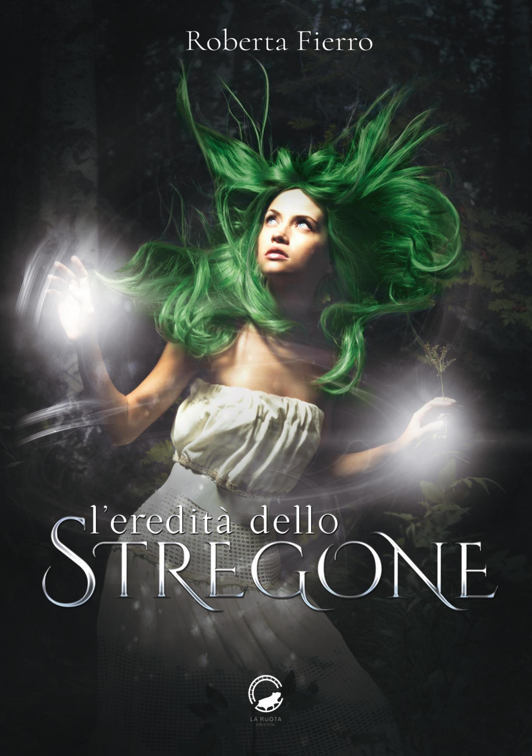 """La Ruota Edizioni pubblica """"L'eredità dello stregone"""", l'ultimo fantasy di Roberta Fierro."""