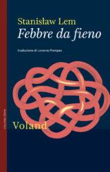 Febbre da fieno | Stanislaw Lem