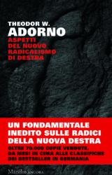 Aspetti del nuovo radicalismo di destra | Theodor W. Adorno
