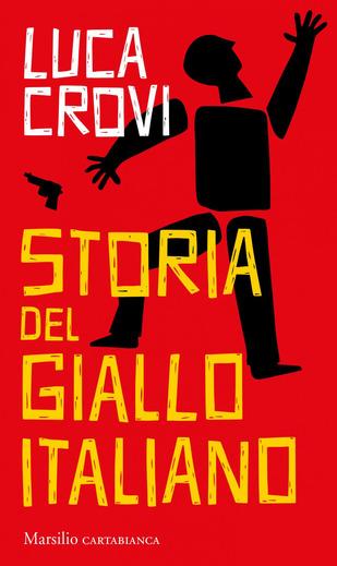 Storia del giallo italiano | Luca Crovi