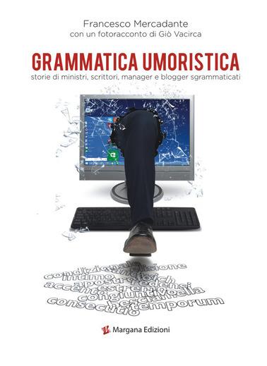Grammatica umoristica | Francesco Mercadante