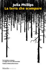 La terra che scompare | Julia Phillips
