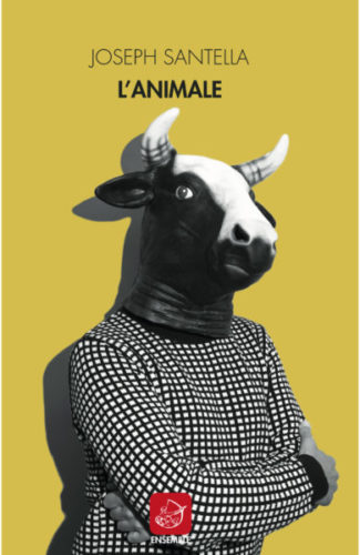 L'animale | Joseph Santella