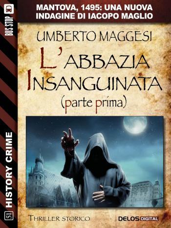 recensione L'abbazia insanguinata | Umberto Maggesi