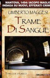 Trame di sangue | Umberto Maggesi