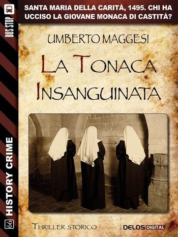 La tonaca insanguinata | Umberto Maggesi