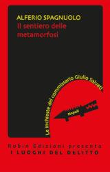 Il sentiero delle metamorfosi | Alferio Spagnuolo