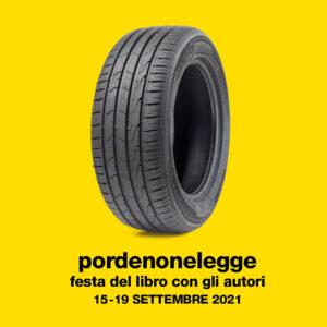 PORDENONELEGGE2021: UN FESTIVAL CHE VUOLE LASCIARE IL SEGNO