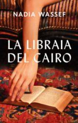 La Libraia del Cairo | Nadia Wassef